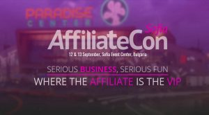 AffiliateCon Sofia Conference Kicks Off on September 12th 2017